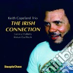 The irish connection - cd musicale di Keith copeland trio