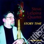 Story time - laspina steve cd musicale di Steve laspina quartet