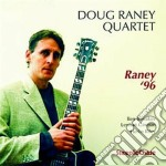 Doug Raney Quartet - Raney'96 cd musicale di Doug raney quartet