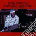 Dark side, light side - cables george cd musicale di George cables trio