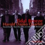 Harold Danko Quartet - Tidal Breeze cd musicale di Harold danko quartet
