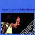 Rain's dance - mcneely jim cd musicale di Jim mcneely quintet