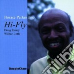 Hi-fly - parlan horace cd musicale di Horace parlan trio