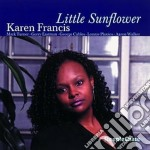 Karen Francis - Little Sunflower cd musicale di Francis Karen