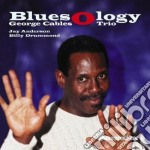 Bluesology - cables george cd musicale di George cables trio