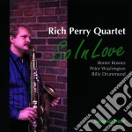 So in love - cd musicale di Rich perry quartet