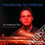 Introducing... - cd musicale di Ari ambrose trio