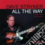 Dave Stryker Trio - All The Way cd musicale di Dave stryker trio