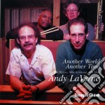Andy Laverne - Another World Another Tim cd musicale di Laverne Andy