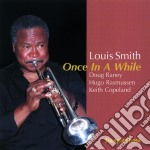 Once in a while - smith louis cd musicale di Louis Smith