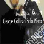 George Colligan Solo Piano - Small Room cd musicale di George colligan solo piano