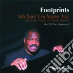 Footprints - cd musicale di Michael cochrane trio