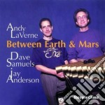 Andy Laverne - Between Earth & Mars cd musicale di Laverne Andy