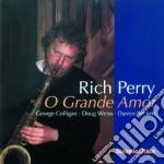 O grande amor - cd musicale di Rich perry quartet