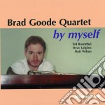 By myself - cd musicale di Brad goode quartet