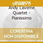 Pianissimo cd musicale di Andy laverne quartet