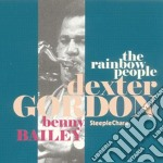 Dexter Gordon - The Rainbow People cd musicale di Dexter Gordon