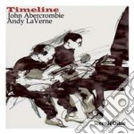 John Abercrombie & Andy LaVerne - Timelines cd musicale di John abercrombie & a