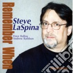 Remember when cd musicale di Laspina Steve