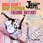 Jam session vol.10 cd musicale di D.raney/d.stryker/f.