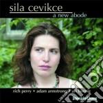 A new abode cd musicale di Cevikce Sila