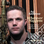 Ari Ambrose - Whatever Happens cd musicale di Ambrose Ari