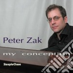 My conception cd musicale di Peter Zak