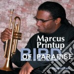 Bird of paradise cd musicale di Marcus Printup