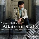 Affairs of state cd musicale di Andrew Rathbun