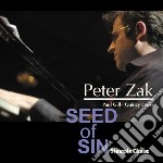 Seed of sin cd musicale di Peter zak trio