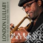 LONDON LULLABY                            cd musicale di PRINTUP MARCUS