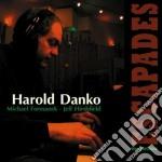 Harold Danko - Escapades cd musicale di DANKO HAROLD