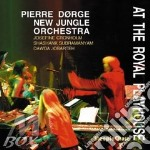 AT THE ROYAL PLAYHOUSE                    cd musicale di DORGE PIERRE NEW JUN