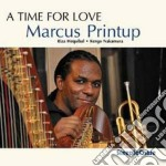 A time for love cd musicale di MARCUS PRINTUP