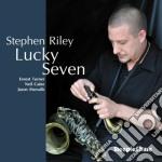 Stephen Riley - Lucky Seven cd musicale di Riley Stephen