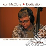 Ron Mcclure - Dedication cd musicale di Mcclure Ron