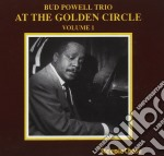 At the golden circle v.1 cd musicale di Bud powell trio