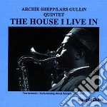 Archie Shepp & Lars Gullin - The House I Live In cd musicale di Archie shepp & lars