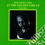 At the golden circle v.4 cd musicale di Bud powell trio