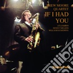 If i had you - moore brew cd musicale di Brew moore quartet