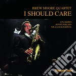 I should care cd musicale di Brew moore quartet