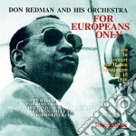 For europeans only - redman don cd musicale di Don redman & his orchestra