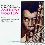 What's new in the traditi cd musicale di Anthony Braxton