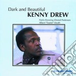 Dark and beautiful - drew kenny cd musicale di Kenny drew trio