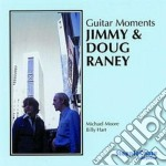 Jimmy & Doug Raney - Guitar Moments cd musicale di Jimmy & doug raney
