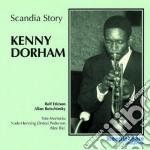 Scandia story - dorham kenny cd musicale di Kenny Dorham