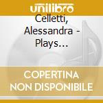 PLAYS BALDASSARRE GALUPPI cd musicale di Alessandra Celletti