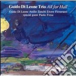 All for hall cd musicale di Guido di leone trio
