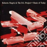 Music of today cd musicale di Roberto magris & the
