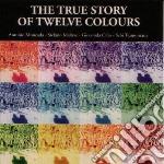 The true story of twelve cd musicale di Moncada Antonio